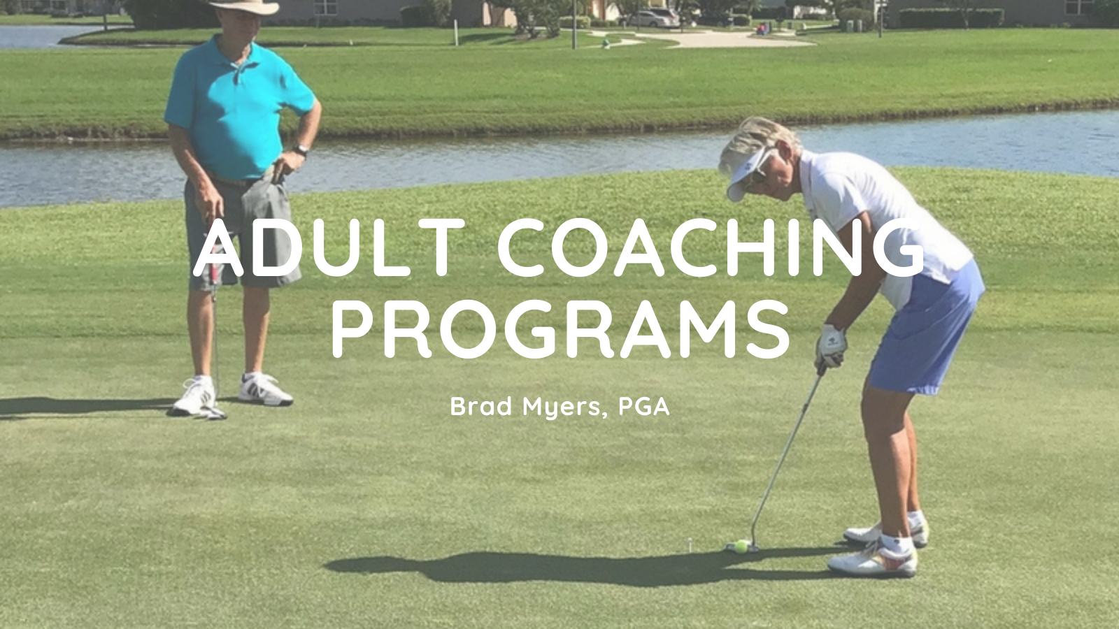 Adult Coaching Programs For Golf