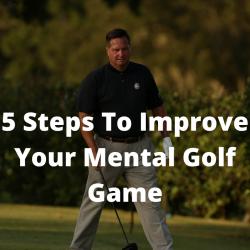 Mental Golf Game