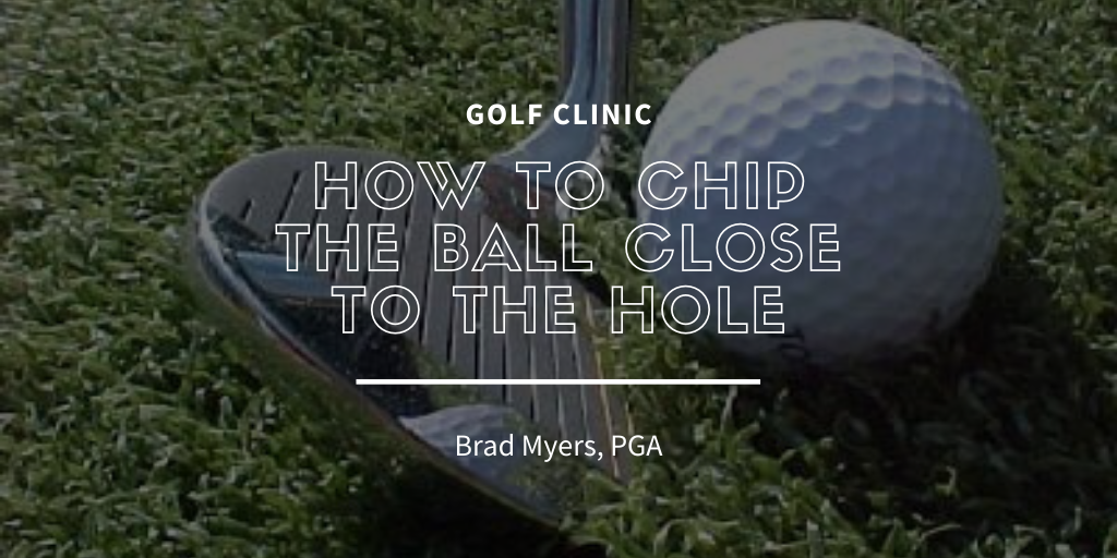 Chip The Ball Close To The Hole