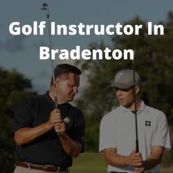 Golf Instructor In Bradenton FL Brad Myers PGA